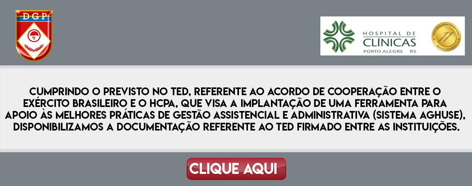 Termo de Execução Descentralizada Firmado entre o Exército Brasileiro e o HCPA